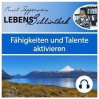 Lebens Bibliothek - Fähigkeiten und Talente aktivieren