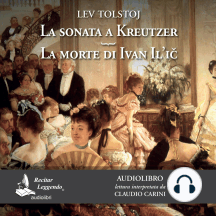 La Sonata a Kreutzer - La morte di Ivan Il'ic