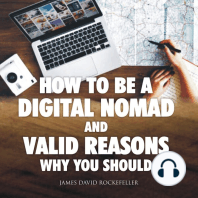 How to Be a Digital Nomad and Valid Reasons Why You Should (AR)