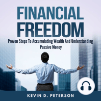 Financial Freedom: Proven Steps To Accumulating Wealth And Understanding Passive Money