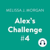 Alex's Challenge