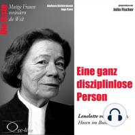 Die Erste - Eine ganz disziplinlose Person (Lenelotte von Bothmer, Hosen im Bundestag)