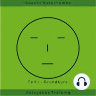 Autogenes Training - Teil 1