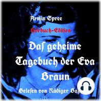 Das geheime Tagebuch der Eva Braun