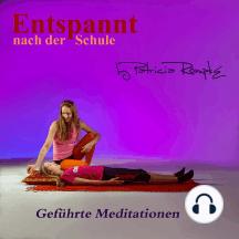 Entspannt nach der Schule: Geführte Meditationen