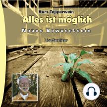 Neues Bewusstsein: Alles ist möglich (Live Seminar)