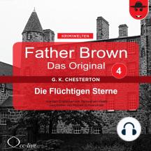 Father Brown 04 - Die Flüchtigen Sterne (Das Original)