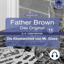 Father Brown 13 - Die Abwesenheit von Mr. Glass (Das Original)