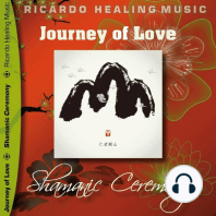 Journey of Love - Shamanic Ceremony