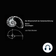 Die Wissenschaft der Gedankenführung, Band 1 - Grundlagen