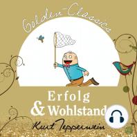 Erfolg und Wohlstand - Golden Classics