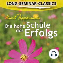 Long-Seminar-Classics - Die hohe Schule des Erfolgs