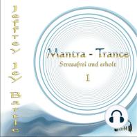 Mantra - Trance
