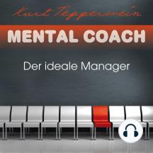 Mental Coach: Der ideale Manager