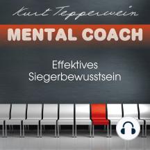Mental Coach: Effektives Siegerbewusstsein