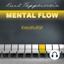 Mental Flow: Kreativität