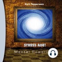 Mental Powerline: Stress ade!