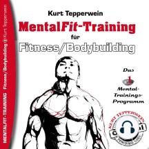 Mental-Fit-Training für Fitness und Bodybuilding