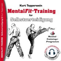Mental-Fit-Training für Selbstverteidigung