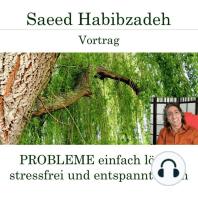 Probleme einfach lösen - Stressfrei und entspannt leben