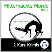 Mitternachts-Morde - 2 Kurz-Krimis - Teil 2