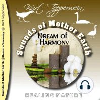 Sounds of Mother Earth - Dream of Harmony, Healing Nature