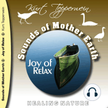 Sounds of Mother Earth - Joy of Relax