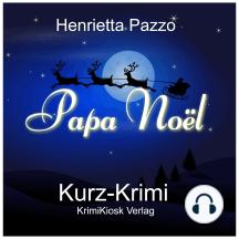 Papa Noël - Kurz-Krimi