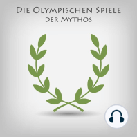Die Olympischen Spiele - Der Mythos