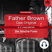 Father Brown 07 - Die falsche Form (Das Original)