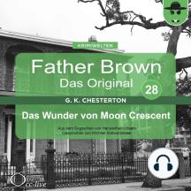 Father Brown 28 - Das Wunder von Moon Crescent (Das Original)