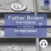 Father Brown 18 - Der Kopf Caesars (Das Original)