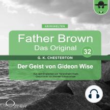 Father Brown 32 - Der Geist von Gideon Wise (Das Original)