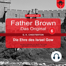 Father Brown 06 - Die Ehre des Israel Gow (Das Original)