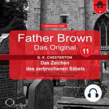 Father Brown 11 - Das Zeichen des zerbrochenen Säbels (Das Original)