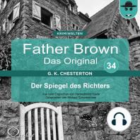 Father Brown 34 - Der Spiegel des Richters (Das Original)