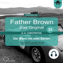 Father Brown 35 - Der Mann mit zwei Bärten (Das Original)