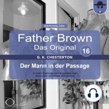Father Brown 16 - Der Mann in der Passage (Das Original)