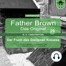 Father Brown 29 - Der Fluch des Goldenen Kreuzes (Das Original)