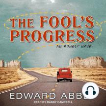The Fool's Progress: An Honest Novel