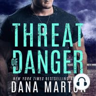 Threat of Danger