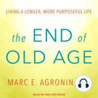 The End of Old Age: Living a Longer, More Purposeful Life