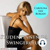 Studentinnen im Swingerclub