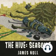 The Hive: Season 1