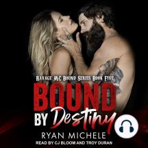 Bound by Destiny: Ravage MC Bound, Book 5