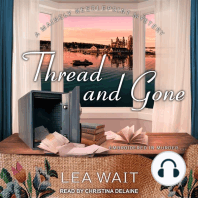 Thread and Gone