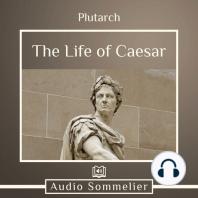 The Life of Caesar