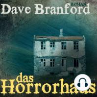 Das Horrorhaus (Ungekürzt)