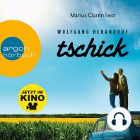 Tschick (Ungekürzte Lesung)