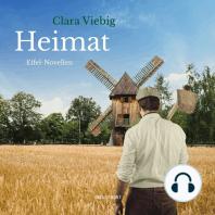 Heimat - Eifel-Novellen (Ungekürzt)